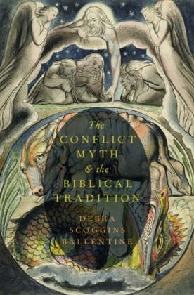 Conflict Myth and the Biblical Tradition