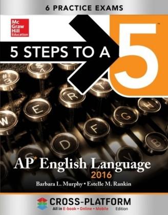 5 Steps to a 5 AP English Language 2016, Cross-Platform Edition