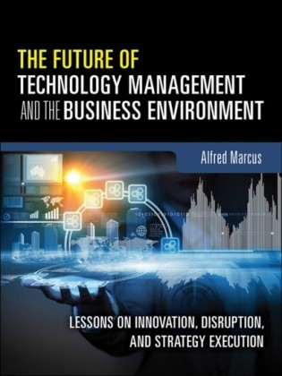 Future of Technology Management and the Business Environment