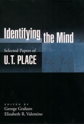 Identifying the Mind: Selected Papers of U. T. Place