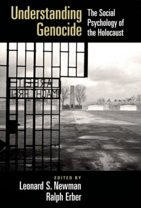 Understanding Genocide: The Social Psychology of the Holocaust