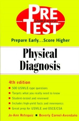 Physical Diagnosis: PreTest Self-Assessment and Review