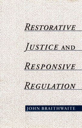 Restorative Justice & Responsive Regulation