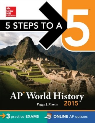 5 Steps to a 5 AP World History, 2015 Edition