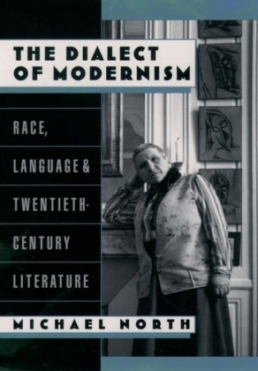 Dialect of Modernism: Race, Language, and Twentieth-Century Literature