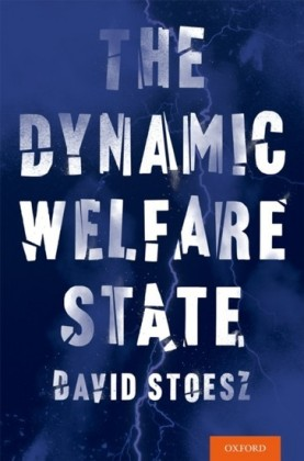 Dynamic Welfare State