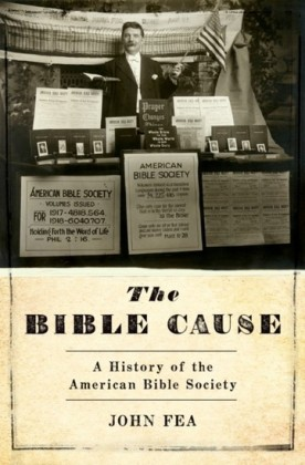 Bible Cause: A History of the American Bible Society