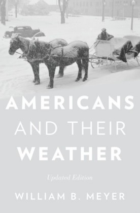 Americans and Their Weather: Updated Edition