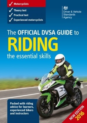 Official DVSA Guide to Riding - the essential skills (3rd edition)
