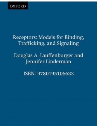 Receptors: Models for Binding, Trafficking, and Signaling