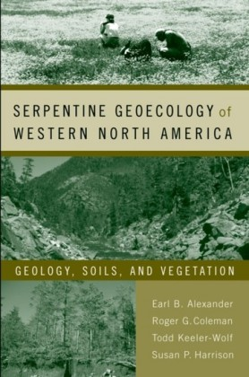 Serpentine Geoecology of Western North America: Geology, Soils, and Vegetation
