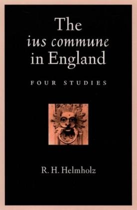 ius commune in England: Four Studies