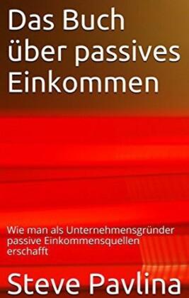 Das Buch über passives Einkommen