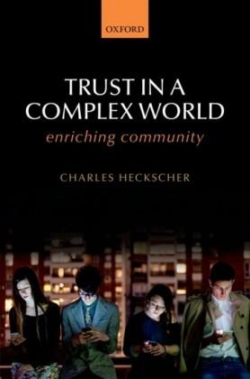 Trust in a Complex World: Enriching Community