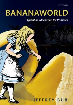 Bananaworld: Quantum Mechanics for Primates