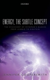 Energy, the Subtle Concept: The discovery of Feynmans blocks from Leibniz to Einstein