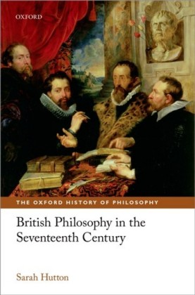 British Philosophy in the Seventeenth Century
