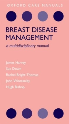 Breast Disease Management: A Multidisciplinary Manual