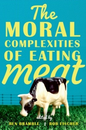Moral Complexities of Eating Meat