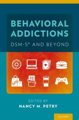 Behavioral Addictions: DSM-5RG and Beyond