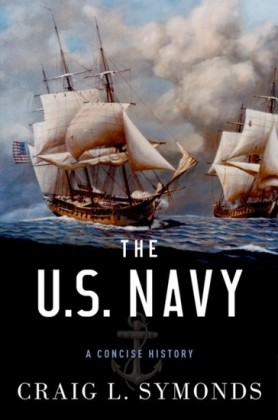 U.S. Navy: A Concise History