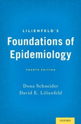 Lilienfelds Foundations of Epidemiology