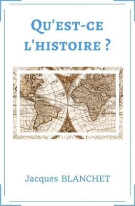 Qu'est-ce que l'Histoire?