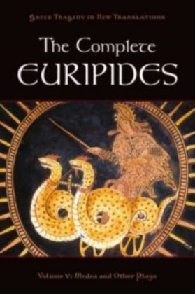 Complete Euripides: Volume V: Medea and Other Plays