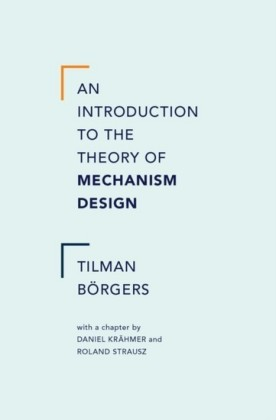 Introduction to the Theory of Mechanism Design