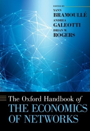Oxford Handbook of the Economics of Networks