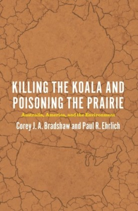 Killing the Koala and Poisoning the Prairie
