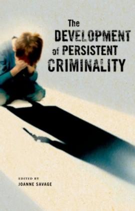 Development of Persistent Criminality