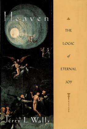 Heaven: The Logic of Eternal Joy