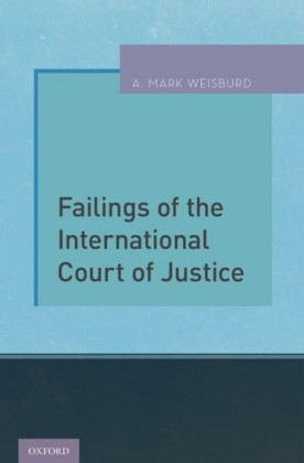 Failings of the International Court of Justice