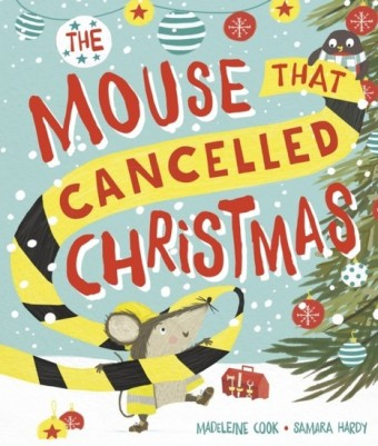 Mouse That Cancelled Christmas