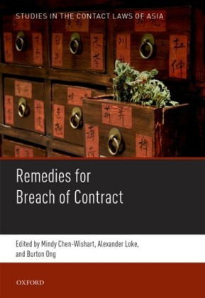 Studies in the Contract Laws of Asia: Remedies for Breach of Contract