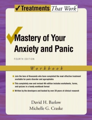 Mastery of Your Anxiety and Panic: Workbook