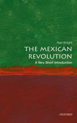 Mexican Revolution: A Very Short Introduction