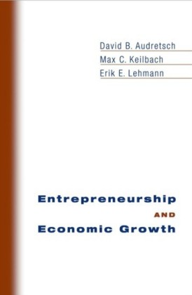 Entrepreneurship and Economic Growth