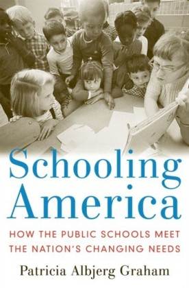 Schooling America: How the Public Schools Meet the Nations Changing Needs