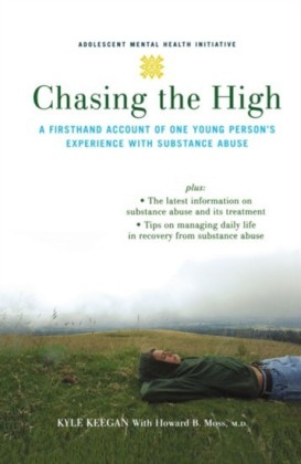 Chasing the High: A Firsthand Account of One Young Persons Experience with Substance Abuse