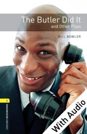 Butler Did It and Other Plays - With Audio Level 1 Oxford Bookworms Library