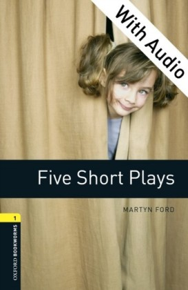 Five Short Plays - With Audio Level 1 Oxford Bookworms Library