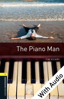 Piano Man - With Audio Level 1 Oxford Bookworms Library