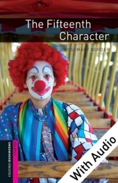 Fifteenth Character - With Audio Starter Level Oxford Bookworms Library