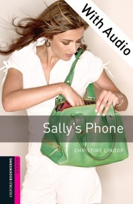 Sally's Phone - With Audio Starter Level Oxford Bookworms Library