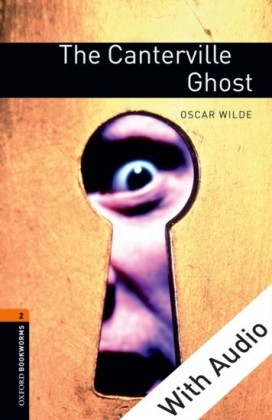 Canterville Ghost - With Audio Level 2 Oxford Bookworms Library