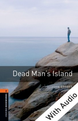Dead Man's Island - With Audio Level 2 Oxford Bookworms Library