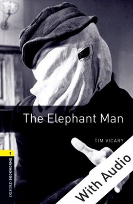 Elephant Man - With Audio Level 1 Oxford Bookworms Library
