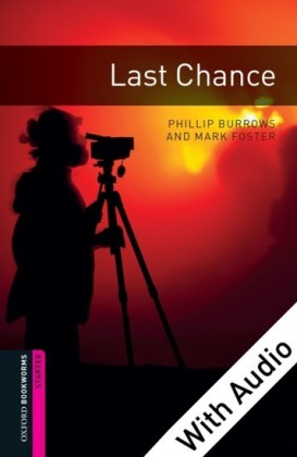 Last Chance - With Audio Starter Level Oxford Bookworms Library